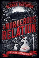 A Murderous Relation Veronica Speedwell Books in Order