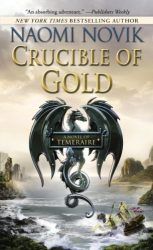 Crucible of Gold Temeraire series books in order