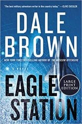 Eagle Station Patrick McLanahan Books in Order