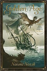 Golden Age and Other Stories Temeraire series books in order