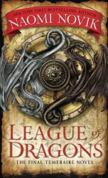 League of Dragons Temeraire series books in order