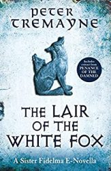 The Lair of the White Fox Sister Fidelma Books in Order short
