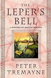 The Leper's Bell Sister Fidelma Books in Order