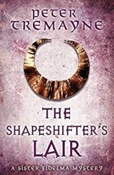 The Shapeshifter's Lair Sister Fidelma Books in Order