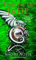 Throne of Jade Temeraire series books in order