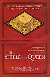 To Shield the Queen Ursula Blanchard Books in Order