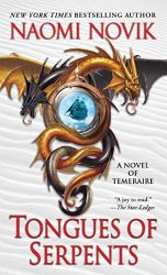 Tongues of Serpents Temeraire series books in order