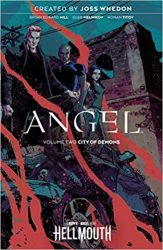 Angel Vol. 2 City of Demons Hellmouth Event Reading Order