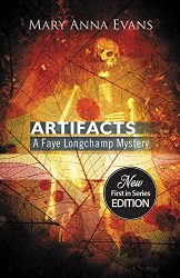 Artifacts Faye Longchamp Archaeological Mysteries Book Series in Order