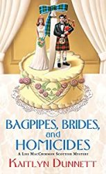 Bagpipes Brides and Homicides Liss MacCrimmon Books in Order