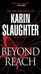 Beyond Reach Karin Slaughter Grant County Book Series in Order