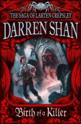 Birth of a Killer The Saga of Larten Crepsley, Books in order