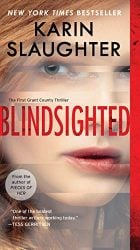 Blindsighted Karin Slaughter Grant County Book Series in Order