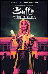 Buffy the Vampire Slayer Vol. 1 High School is Hell Hellmouth Event Reading Order