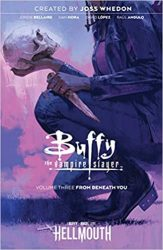 Buffy the Vampire Slayer Vol. 3 From Beneath You Hellmouth Event Reading Order
