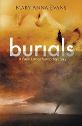 Burials Faye Longchamp Archaeological Mysteries Book Series in Order
