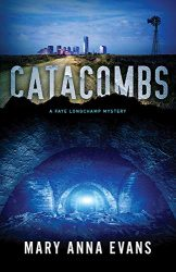 Catacombs Faye Longchamp Archaeological Mysteries Book Series in Order