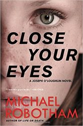 Close Your Eyes Joseph O'Loughlin Books in Order