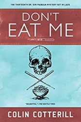 Don't Eat Me Dr Siri Paiboun Books in Order