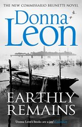 Earthly Remains Guido Brunetti Books in Order