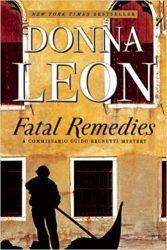 Fatal Remedies Guido Brunetti Books in Order
