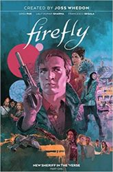 Firefly New Sheriff in the 'Verse Vol. 1 - Firefly Serenity Timeline or Chronological ReadingWatch Order