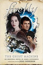 Firefly The Ghost Machine - Firefly Serenity Timeline or Chronological ReadingWatch Order
