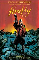 Firefly The Unification War, Vol. 2 - Firefly Serenity Timeline or Chronological ReadingWatch Order