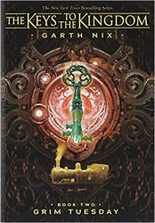 Grim Tuesday Book 2 - Garth Nix The Keys to the Kingdom Series in Order