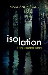 Isolation Faye Longchamp Archaeological Mysteries Book Series in Order