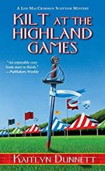 Kilt at the Highland Games Liss MacCrimmon Books in Order