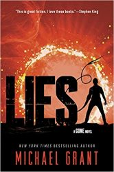 Lies - Michael Grant Gone Series Books in Order