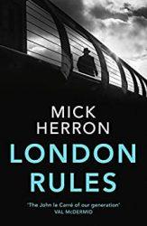 London Rules Slough House Jackson Lamb Books in Order