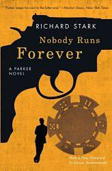Nobody Runs Forever Parker Books in Order