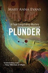 Plunder Faye Longchamp Archaeological Mysteries Book Series in Order