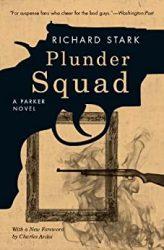 Plunder Squad Parker Books in Order