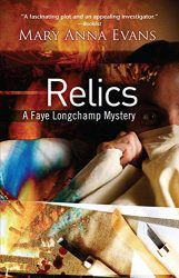 Relics Faye Longchamp Archaeological Mysteries Book Series in Order