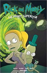 Rick and Morty Lil Poopy Superstar Rick and Morty Comics Reading Order