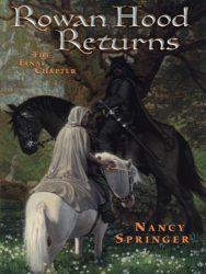 Rowan Hood Returns - Tales of Rowan Hood Book Series in Order by Nancy Springer