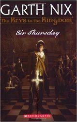 Sir Thursday Book 4 - Garth Nix The Keys to the Kingdom Series in Order