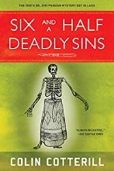 Six and a Half Deadly Sins Dr Siri Paiboun Books in Order