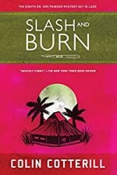 Slash and Burn Dr Siri Paiboun Books in Order