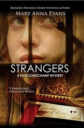 Strangers Faye Longchamp Archaeological Mysteries Book Series in Order