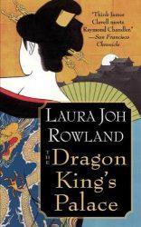 The Dragon King's Palace Sano Ichiro Books in Order