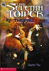 The Fall Book 1 The Seventh Tower Books Series in Order
