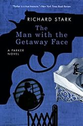 The Man With the Getaway Face Parker Books in Order