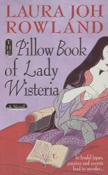 The Pillow Book of Lady Wisteria Sano Ichiro Books in Order
