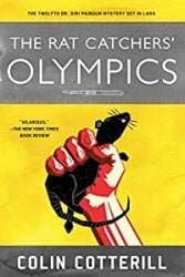 The Rat Catchers Olympics Dr Siri Paiboun Books in Order