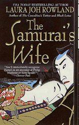 The Samurai's Wife Sano Ichiro Books in Order
