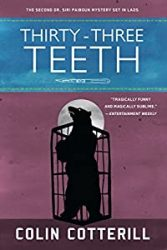 Thirty-Three Teeth Dr Siri Paiboun Books in Order